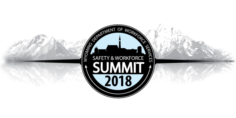 Wyoming 2018 Safety & Workforce Summit